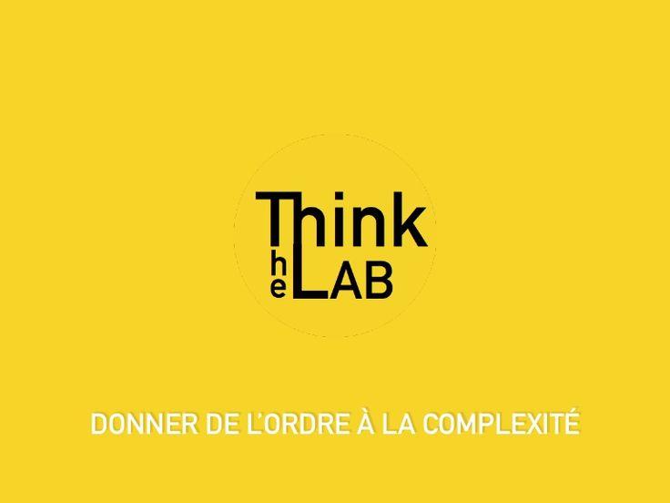 Présentation The ThinkLab 2016