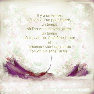 Il y a un temps... ~ citation français ~