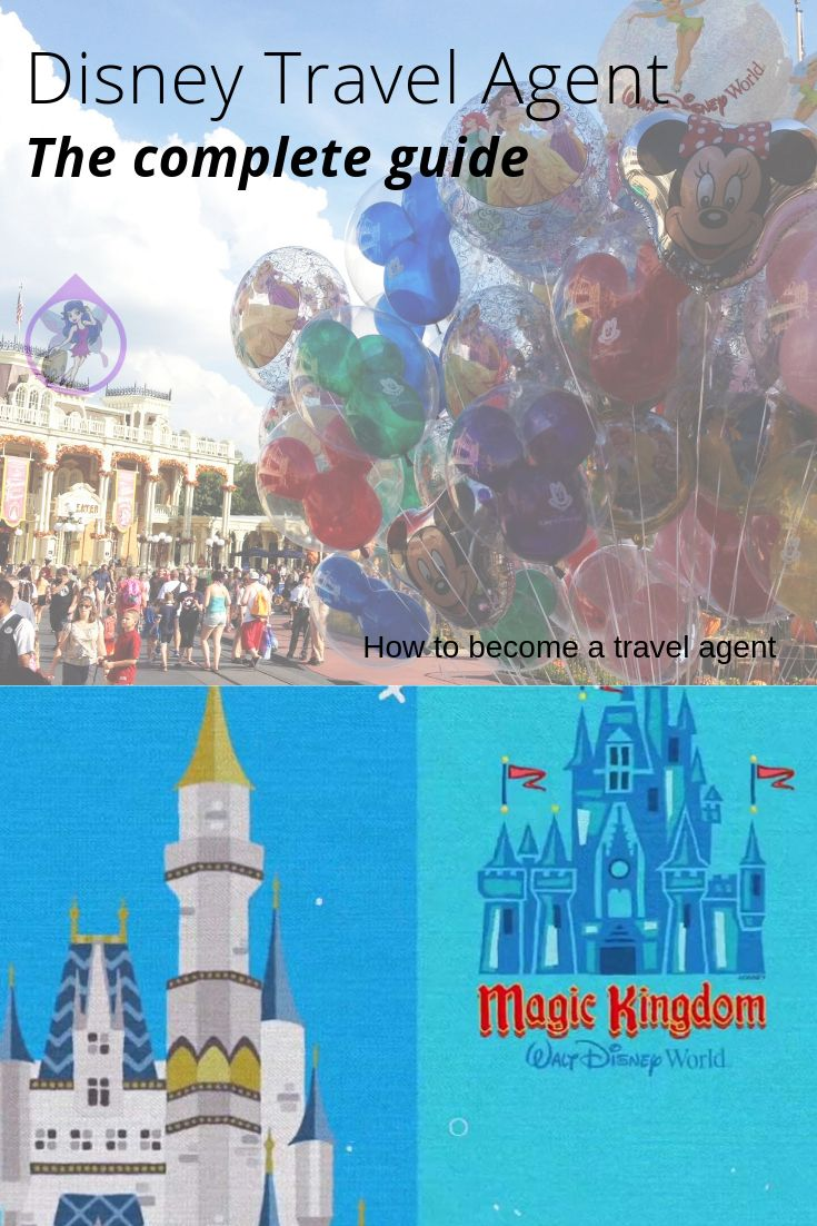 How To Become A Disney Travel Agent The Complete Guide An In Depth Guide To Everything A Disney Trip Planning Disney Travel Agents Disney Vacation Packages