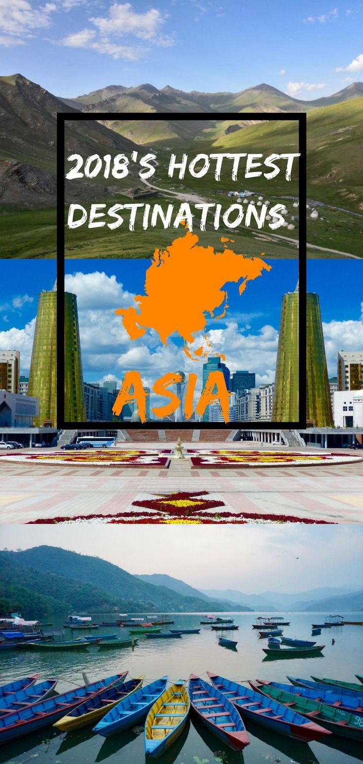 2018's Hottest Destinations in Asia as picked by travel bloggers. From mountains to beaches, these are the best countries and places to travel to in Asia for 2018.