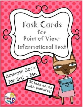 32 Common Core Task Cards That each have a different picture of a person, object or political event and asks students to identify the point of view expressed in the picture. Task cards are also included in the complete Point of View Unit:$
