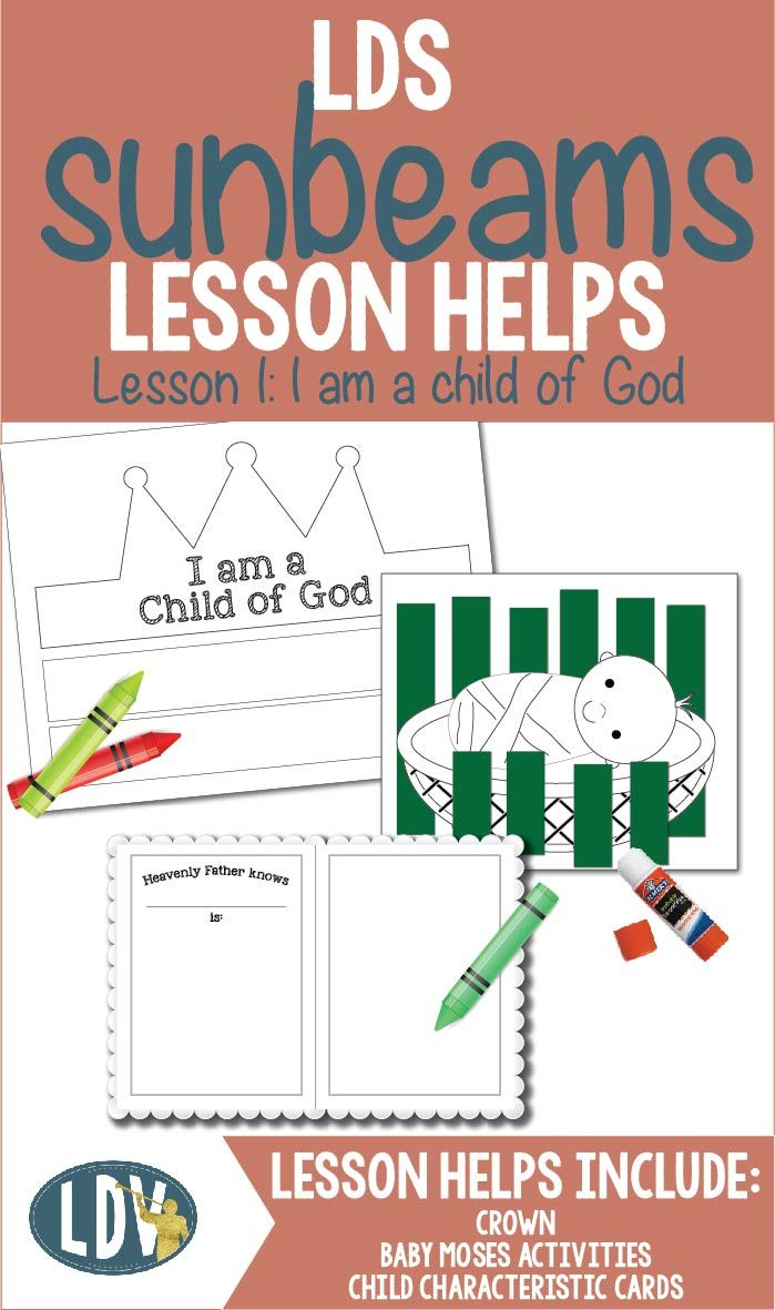"2017 Sunbeam's Lesson Helps! Coloring pages, activity ideas and teaching tips! Lesson 1: ""I am a child of God"" - www.LatterDayVillage.com"
