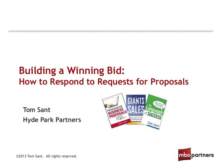 Webinar: Building a Winning Bid: How to Respond to Requests for Proposals by MBO Partners via slideshare
