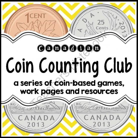 Coin Counting Club (Canadian Version) from JStarr on TeachersNotebook.com - (70 pages) - Teach Canadian money with this 70-page collection of games, activities, work pages, resources and posters. This product a great way to enhance your math centres, ensure meaningful practice and reinforcement of essential coin counting skills, and provide y