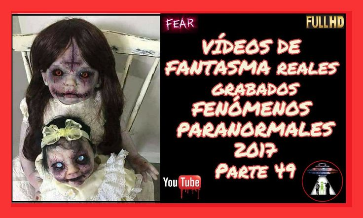 https://www.youtube.com/watch?v=tCXsdUiloqQ&feature=youtu.be&utm_content=buffer212a3&utm_medium=social&utm_source=pinterest.com&utm_campaign=buffer 👻😱▶ VIDEOS DE FANTASMA REALES grabados FENOMENOS PARANORMALES 2017 Parte 49 ✅