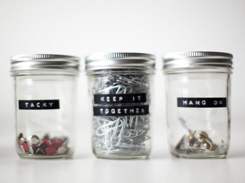 "witty office supply jar labels: ""tacky"" ""keep it together"" and ""hang on"""