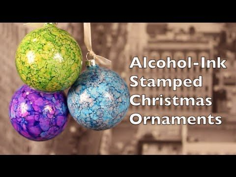 DIY Christmas Decorations | How To Make Alcohol Ink Stamped Christmas Decorations - YouTube