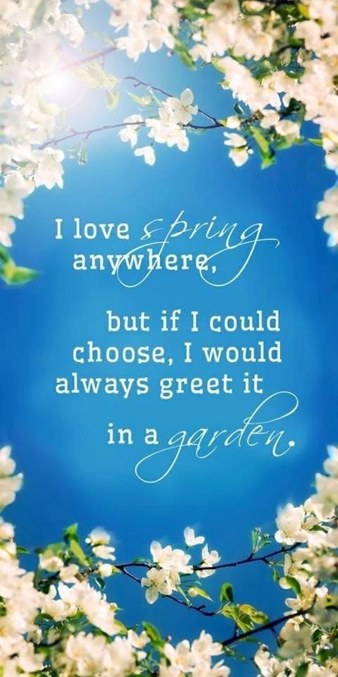 Spring quote via Living Life at www.Facebook.com/LivingLife2TheFull
