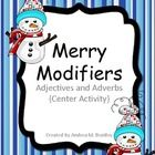 Students will practice sorting modifiers into adjectives or adverbs ...