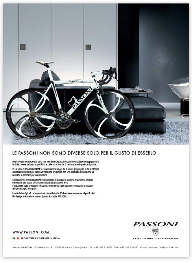 Passoni Print Campaign: Italian luxury bicycle manufacturer.