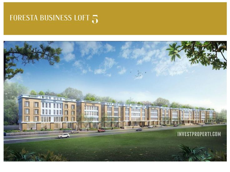 Perkantoran Foresta Business Loft 5 BSD City
