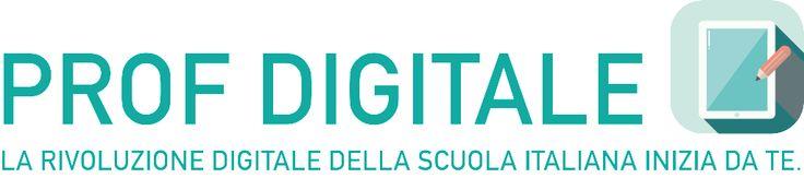 Prof Digitale | La Rivoluzione Digitale della Scuola Italiana inizia da te.Prof Digitale