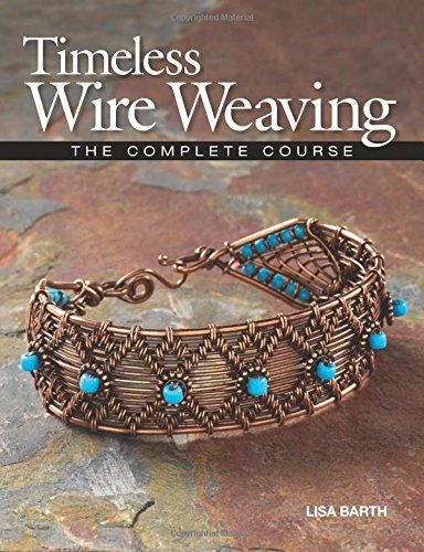 Timeless Wire Weaving by Lisa Barth http://www.amazon.co.uk/dp/1627000763/ref=cm_sw_r_pi_dp_0L1twb13K9KBP