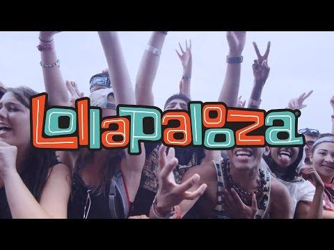 Lollapalooza 2015 | July 31 – August 2, 2015 : Grant Park : Chicago, IL Tambien hay versiones en Argentina, Brazil y Chile