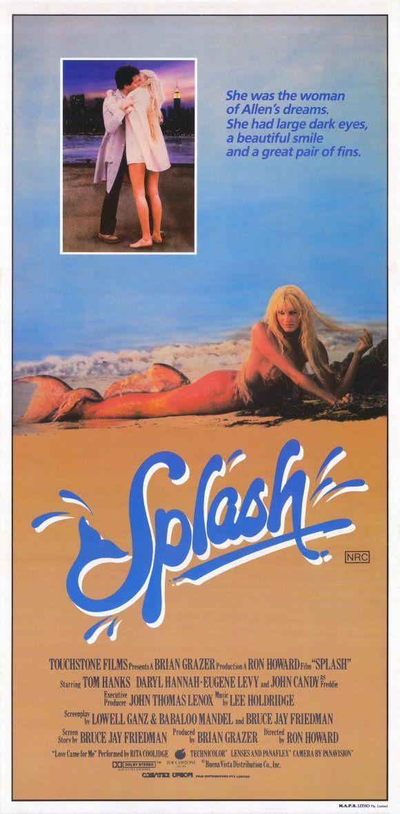 Splash - I prayed to God as a child to make me a mermaid, thankfully God had better judgement.
