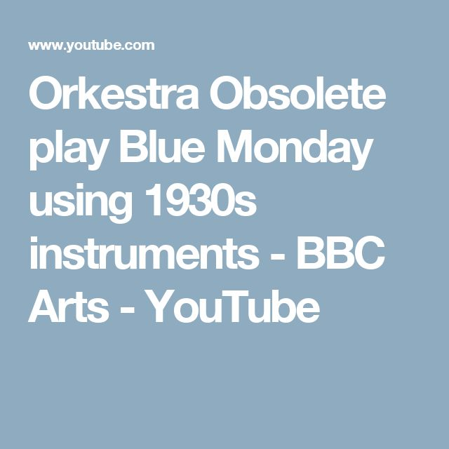 Orkestra Obsolete play Blue Monday using 1930s instruments - BBC Arts - YouTube