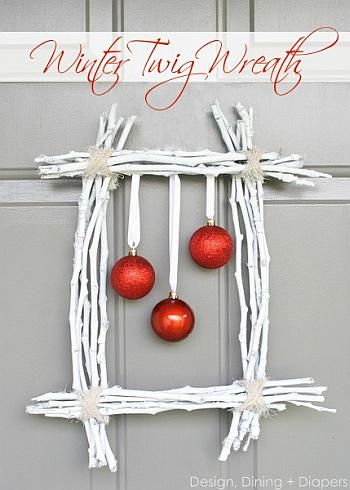 Winter Twig Wreath - Design, Dining and Diapers