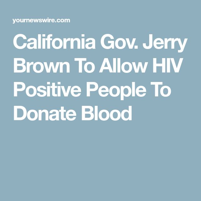 California Gov. Jerry Brown To Allow HIV Positive People To Donate Blood