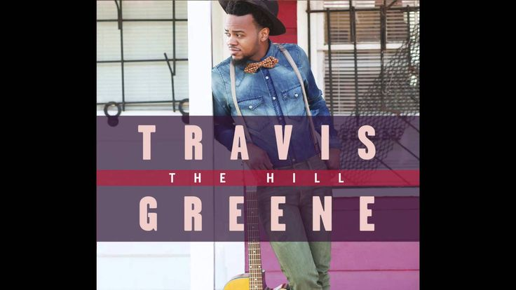 Travis greene intentional gospel music greene