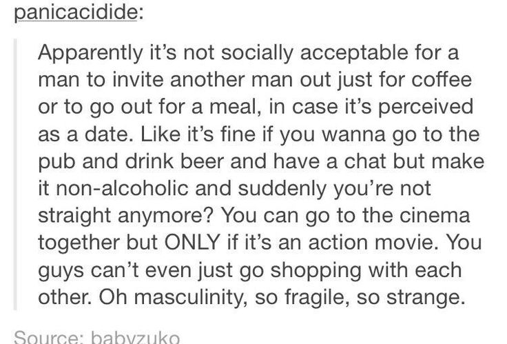 Could any cisgender heterosexual men out there confirm for me that this is as saddening an expectation as it sounds?
