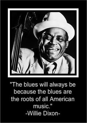 Willie Dixon - Blues Festival this month to celebrate our 12th Anniversary!  May 19th & 20th.