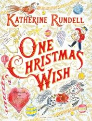 atherine Rundell (The Wolf Wilder, Rooftoppers) and Emily Sutton's  (Lots) One Christmas Wish is heart thumpingly beautiful, tender and uplifting.