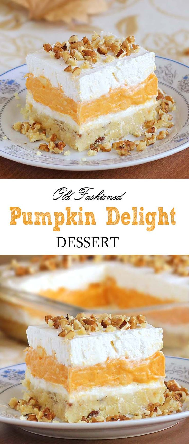 Pumpkin Delight Dessert - so creamy that you won't resist it after a single bite.