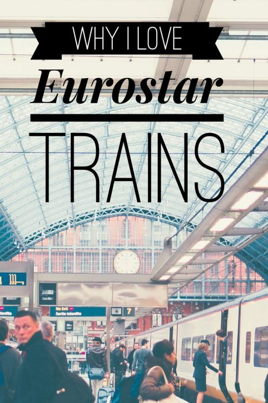Eurostar Train Tips For Travelers