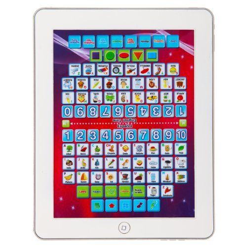 iPlay Kids Tablet - Alphabete Learning , Music, Numbers - Bilingual , Single & Dual Player by Kids Authority. $19.95. English Time, Multiple Music and sound effects , Spanish alphabets, English alphabets. Numbers and shapes, Animals, objects, spelling, word test, alphabet song. Need more info? read the description. Bilingual Kids Tablet PC, All new Concepts - two sided, can be played with two person or one. Great toy for kids 3 and up, best Christmas gift idea ...