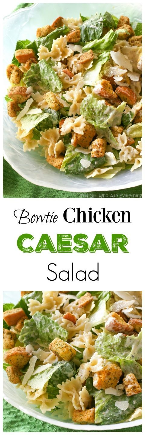 Bowtie Chicken Caesar Salad - a great way to bulk up a salad is to add cooked pasta to it! Try it and you'll never go back. the-girl-who-ate-everything.com