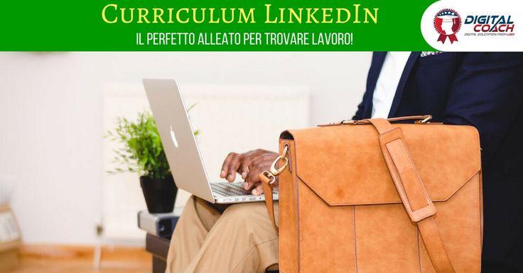 Curriculum LinkedIn: ottimizza il tuo profilo e il tuo cv online e fatti notare dalle aziende. Trovare lavoro e fare business non è mai stato così facile!