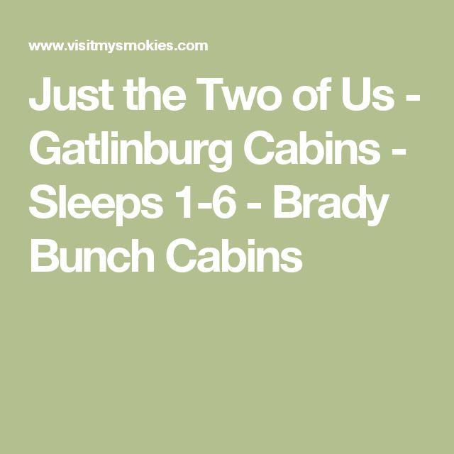 Just the Two of Us - Gatlinburg Cabins - Sleeps 1-6 - Brady Bunch Cabins