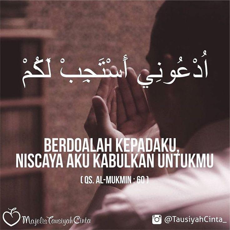 "5,131 Likes, 25 Comments - Majelis Tausiyah Cinta  (@tausiyahcinta_) on Instagram: ""Selama kita masih berdo'a kepada Allah, insyaa Allah akan Allah kabulkan, meskipun belum tahu kapan…"""