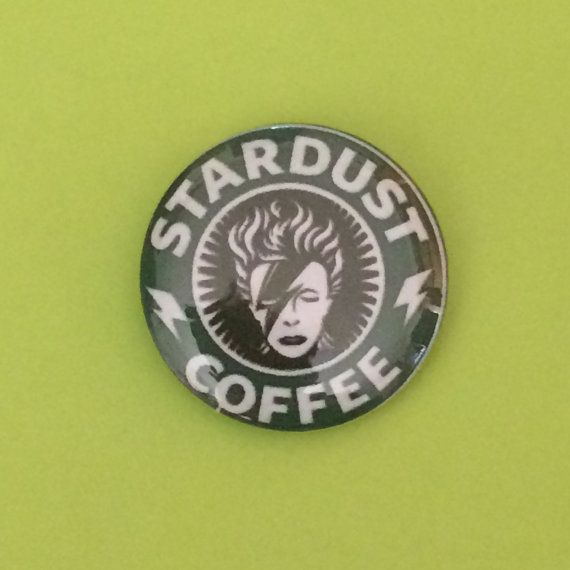 1 Stardust Coffee David Bowie Button by BuyMeButtons on Etsy