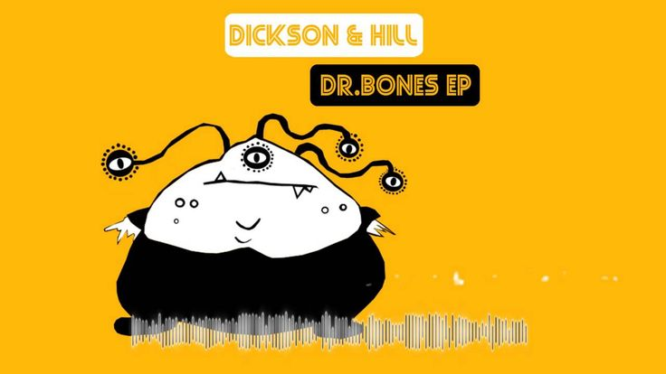 Dickson & Hill - Dr.Bones - Fsr 38.mp4