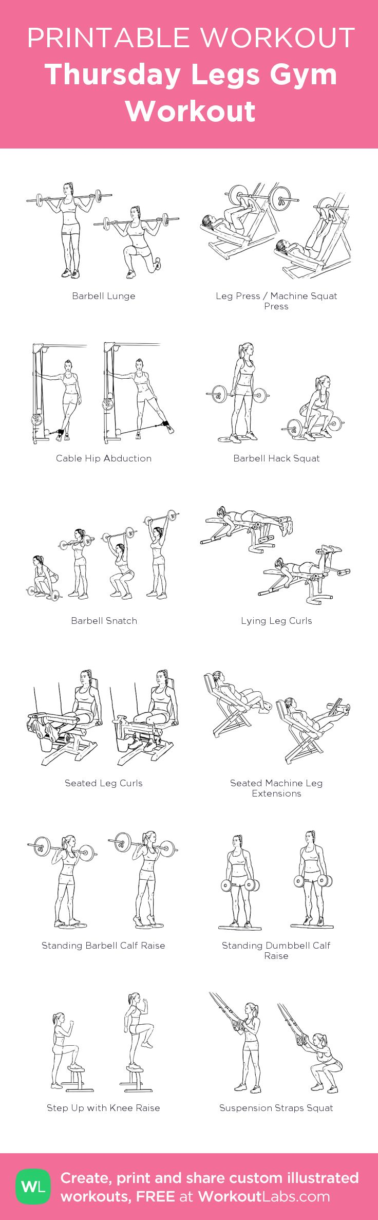 Thursday Legs Gym Workout: my visual workout created at WorkoutLabs.com • Click through to customize and download as a FREE PDF! #customworkout