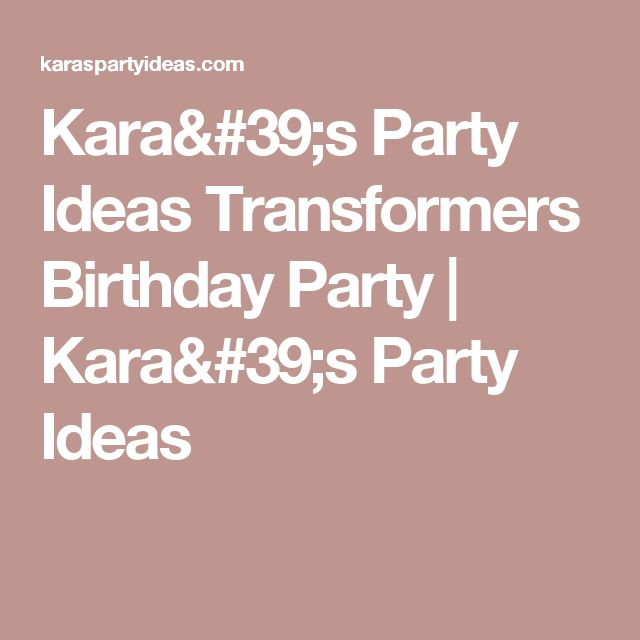 Kara's Party Ideas Transformers Birthday Party | Kara's Party Ideas