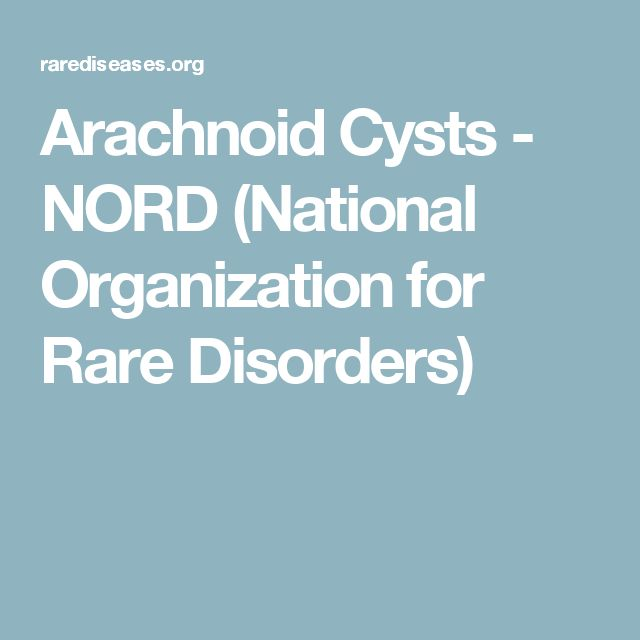 Arachnoid Cysts - NORD (National Organization for Rare Disorders)