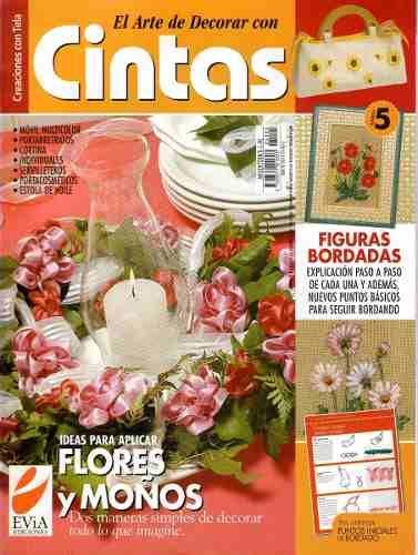 Revista El Arte De Decorar Con Cintas Edic.evia Lote X5 2005