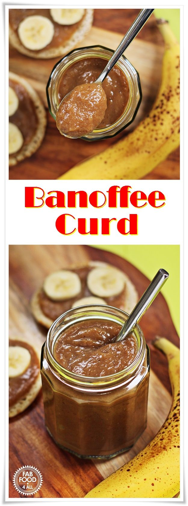 Quick Banoffee Curd (Banana & Toffee Curd) all the taste of Banoffee Pie in a jar!- Fab Food 4 All #banana #banoffee #curd #preserve