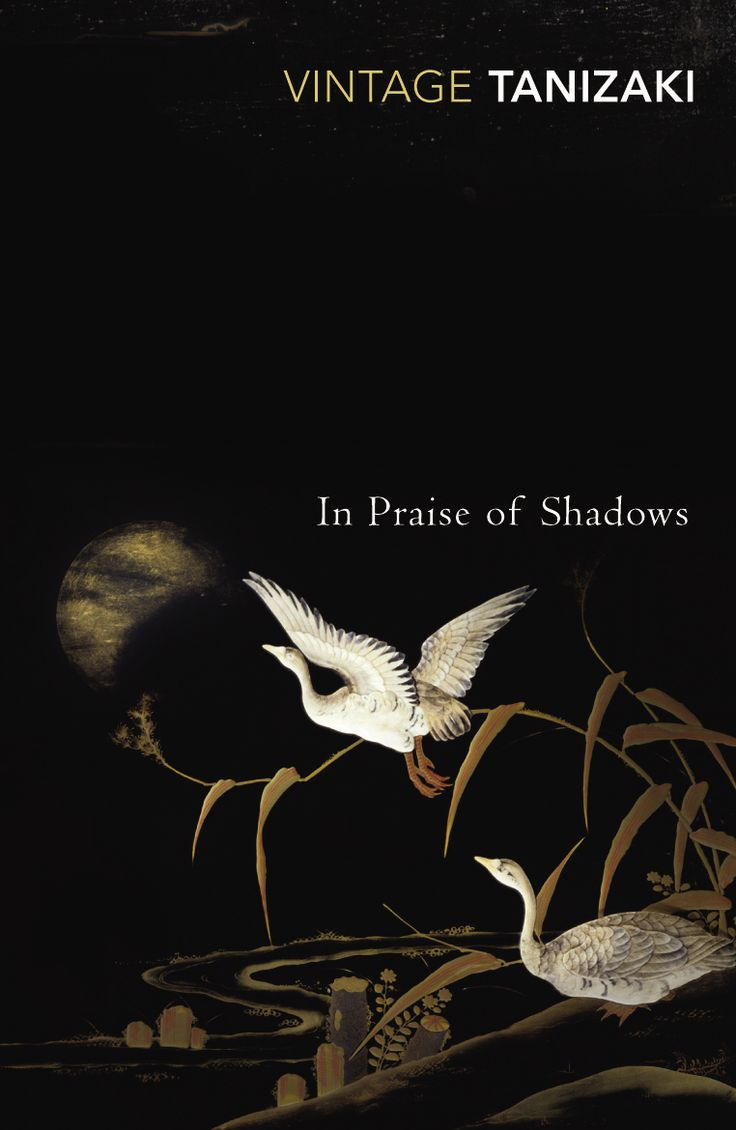 In Praise Of Shadows by Junichiro Tanizaki ~-~ In Praise of Shadows is an essay on aesthetics by one of my favourite Japanese writers, it was originally published in 1933, with the English translation coming out in 1977. This is a tiny book of less than fifty pages, containing a foreword and an afterword, making the essay itself only forty-two pages long, which means it can be read in one sitting, although that would be defeating the point of it, this should be savoured, this book should be…