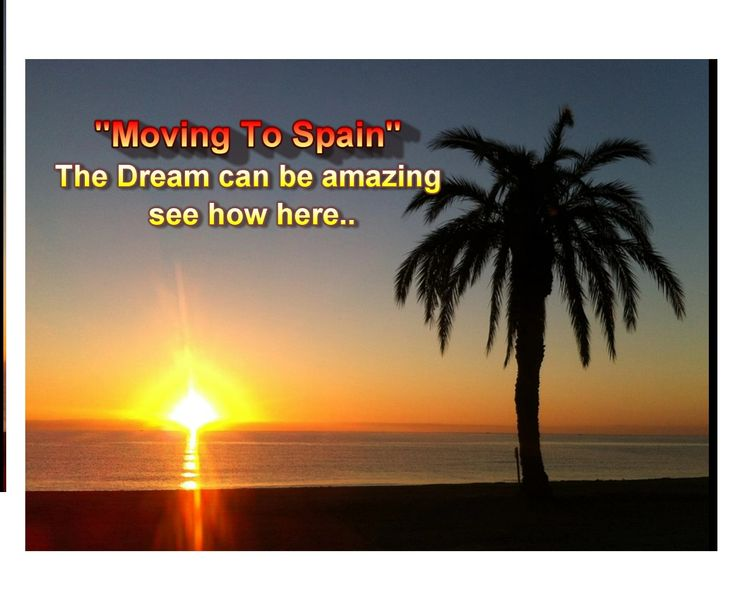 Moving To Spain, Can Be A Dream Come True Yes Moving To Spain, Can be a dream come true but in my last post i showed just why around 80% of Brits return to the UK in under 2 years...Now for the positive side and a amazing end to my Personal story of what it is really like in Spain. see how here...http://goo.gl/UOYCnX #movingtospain