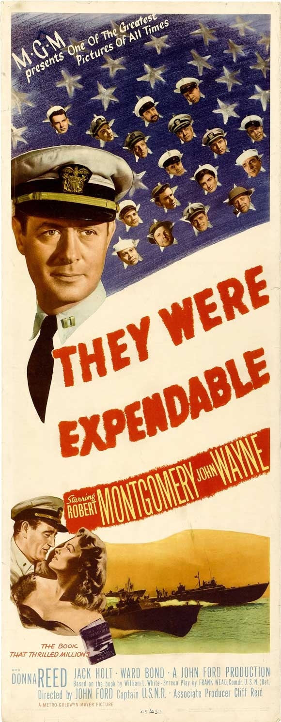 They Were Expendable (1945) Stars: Robert Montgomery, John Wayne, Donna Reed & Jack Holt