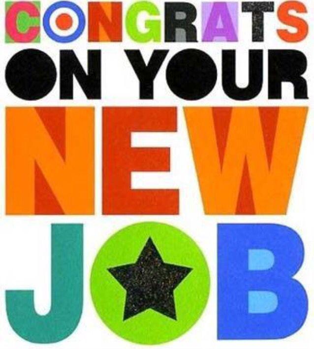 Congrats on new job!