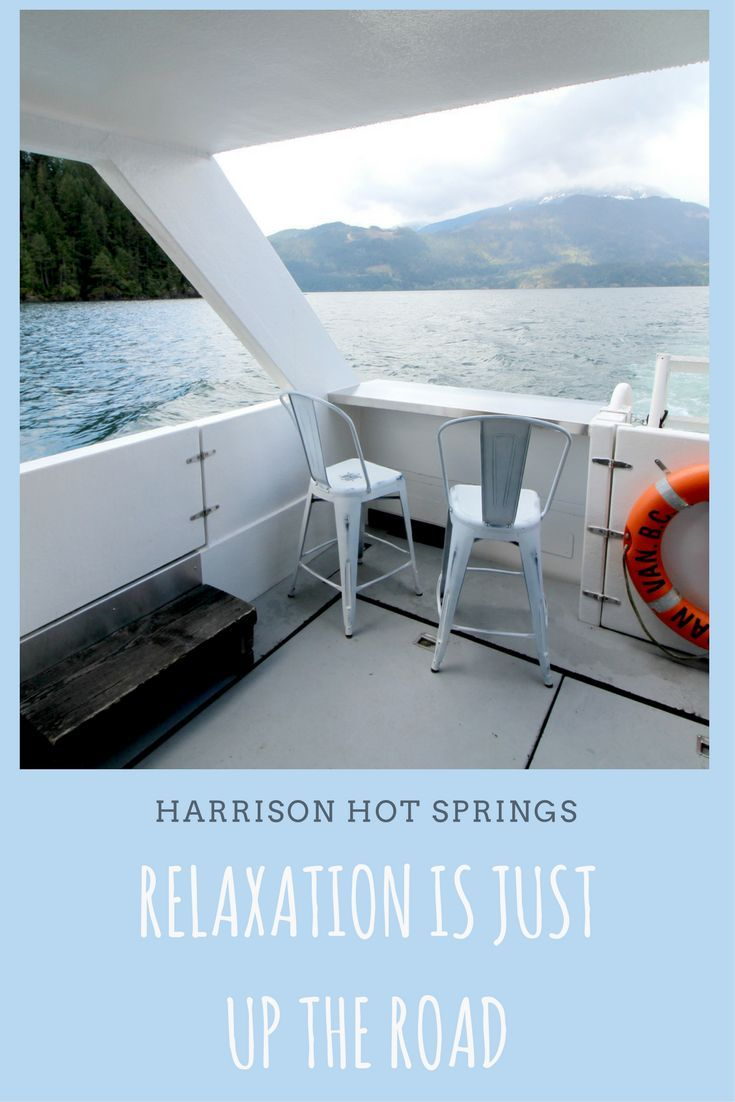What to do, where to eat, and where to stay in Harrison Hot Springs, BC.