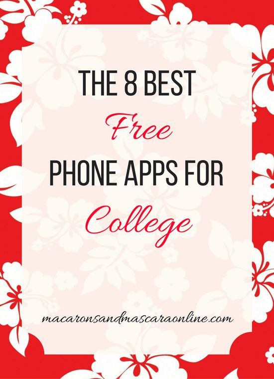 The 8 Best Free Phone Apps For College Students