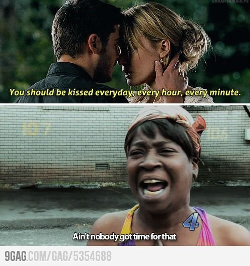 Ain't nobody got time for that!!!