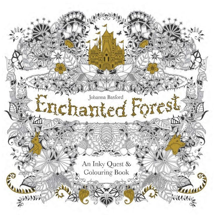 Booktopia Has Enchanted Forest An Inky Quest Coloring Book By Johanna Basford Buy A Discounted Paperback Of Online From Australias