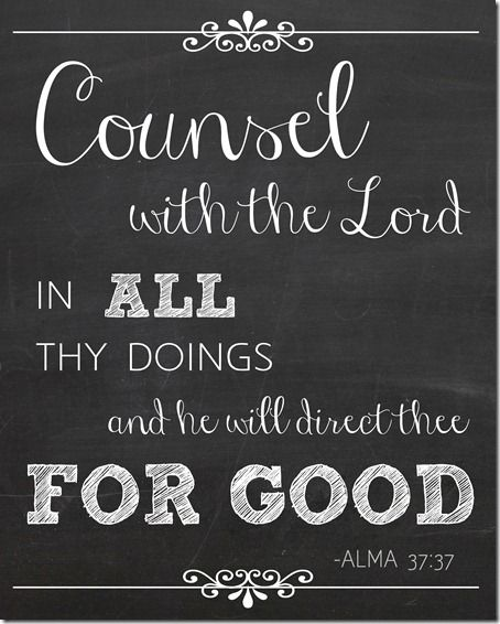 Counsel with the Lord in all thy doings