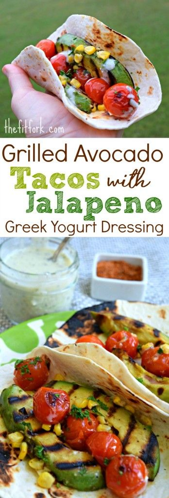 Grilled Avocado Tacos with Jalapeo Greek Yogurt Dressing makes a yummy meatless meal that comes together in under 30 minutes. Perfect for Taco Tuesday, Cinco de Mayo or anytime you're having a grilled vegetable craving!